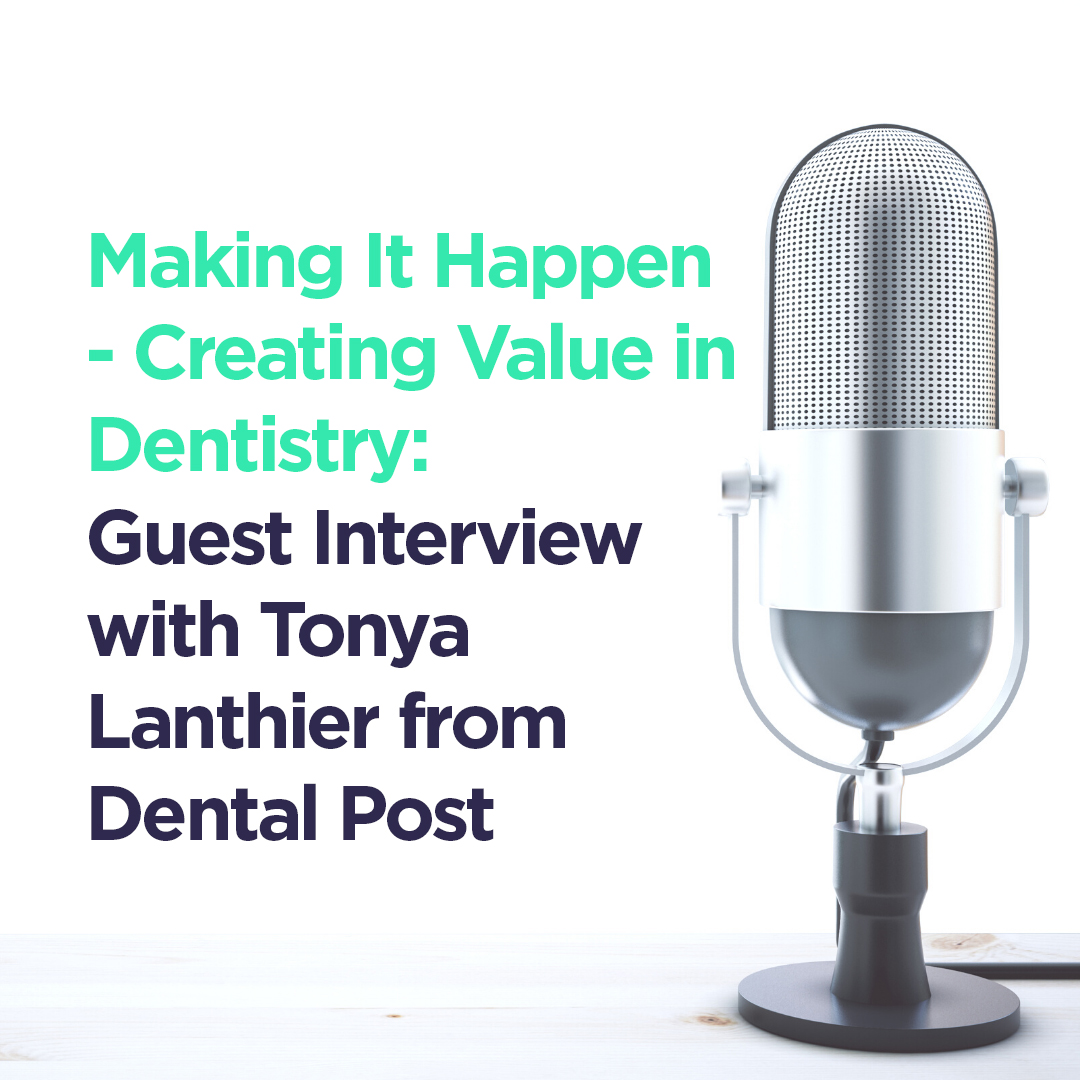 Blog Image for Dental Podcast with Guest Interview with Tonya Lanthier from DentalPost